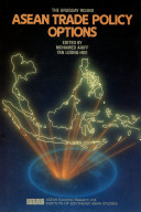 ASEAN Trade Policy Options