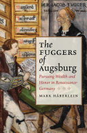 Pdf The Fuggers of Augsburg