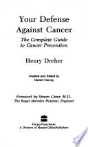 Your Defense Against Cancer