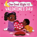 One Good Night  til Valentine s Day