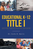 Educational K 12 Title I   Use of Best Practices