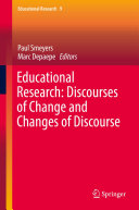 Educational Research  Discourses of Change and Changes of Discourse