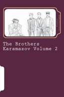 The Brothers Karamazov Volume 2