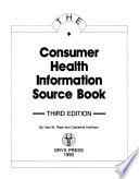 The Consumer Health Information Source Book