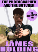 The Photographer and the Butcher [Pdf/ePub] eBook