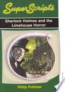 Sherlock Holmes And The Limehouse Horror Book PDF