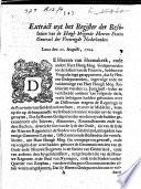 Extract Uyt Het Register Der Resolutien Van De Hoogh Mogende Heeren Staten Generael Der Vereenigde Nederlanden