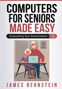 Computers for Seniors Made Easy