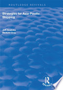 Strategies for Asia Pacific Shipping