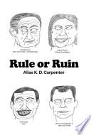 Rule Or Ruin