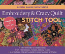 Judith Baker Montano s Embroidery and Crazy Quilt Stitch Tool