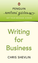 Penguin Writers' Guides: Writing for Business