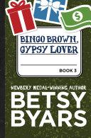 Bingo Brown, Gypsy Lover [Pdf/ePub] eBook