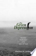 The Green Depression