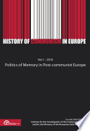 Politics Of Memory In Post Communist Europe