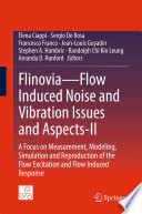 Flinovia—Flow Induced Noise and Vibration Issues and Aspects-II