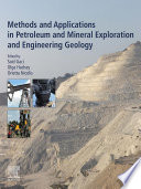 Methods and Applications in Petroleum and Mineral Exploration and Engineering Geology