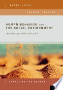 Human Behavior and the Social Environment, Micro Level