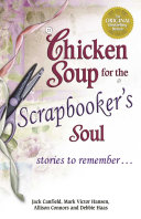 Chicken Soup for the Scrapbooker's Soul Book