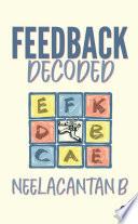 Feedback Decoded Book