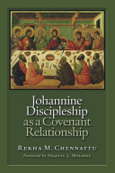 Johannine Discipleship as a Covenant Relationship