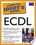 The Complete Idiot's Guide to ECDL3 Microsoft Office 2000