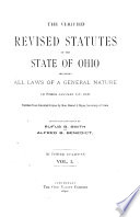 The Verified Revised Statutes Of The State Of Ohio Including All Laws Of A General Nature In Force January 1 1890