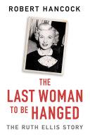 The Last Woman to be Hanged [Pdf/ePub] eBook