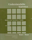 Study and Solutions Guide to Accompany Understandable Statistics