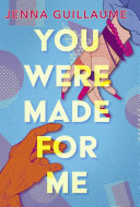 You Were Made for Me Book