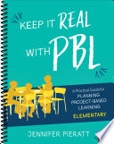 Keep It Real With PBL  Elementary