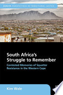 South Africa's Struggle to Remember