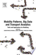 Mobility Patterns  Big Data and Transport Analytics