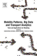 Mobility Patterns, Big Data and Transport Analytics [Pdf/ePub] eBook
