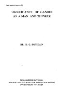 Significance Of Gandhi As A Man And Thinker