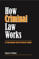 How Criminal Law Works