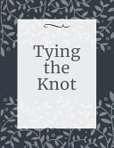 Tying The Knot Book PDF