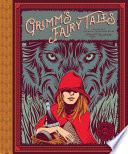 Classics Reimagined  Grimm s Fairy Tales