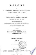 Narrative of a journey through the upper provinces of India  from Calcutta to Bombay  1824 1825  with notes upon Ceylon  an account of a journey to Madras and the southern provinces  1826  and letters written in India  ed  by A  Heber   Book