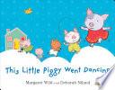 This Little Piggy Went Dancing Book PDF