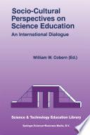 Socio Cultural Perspectives On Science Education