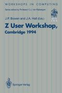 Z User Workshop  Cambridge 1994