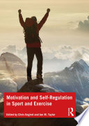 Motivation and Self regulation in Sport and Exercise Book