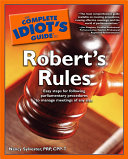 The Complete Idiot s Guide to Robert s Rules