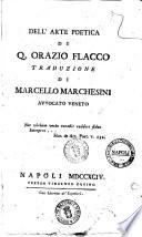 Dell'arte poetica di Q. Orazio Flacco traduzione di Marcello Marchesini avvocato veneto