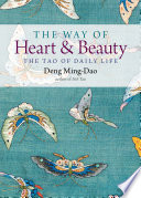 The Way of Heart and Beauty Book