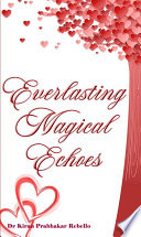 Everlasting Magical Echoes