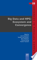 Big Data and HPC  Ecosystem and Convergence Book