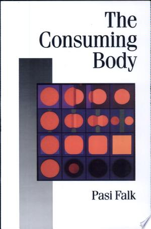 The+Consuming+Body