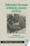 Deformation Processes in Minerals, Ceramics and Rocks